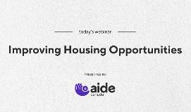 Improving Housing Opportunities Webinar 2021 03 09